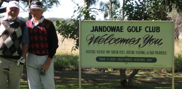 You just don't get more exotic professional golfing tour locations that the Jandowae Golf Club – here John Tolhurst and Brian Jones proudly pose by the club's imposing welcoming signage