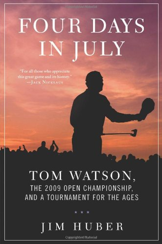 Four Days in July - Tom Watson